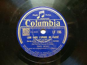 TINO ROSSI Columbia LF 195 FRENCH 78rpm LOIN DANS L'OMBRE DU PASSE