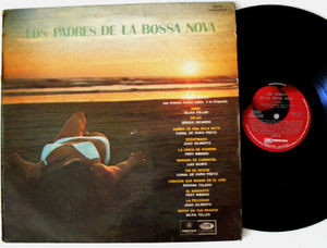 LOS PADRES DE LA BOSSA NOVA Odeon 64016 ARG LP 1973