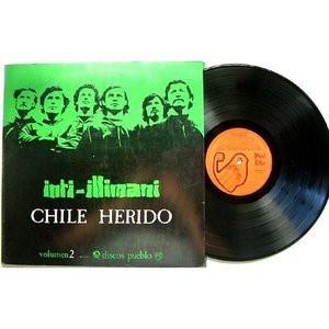 INTI-ILLIMANI Chile Herido Vol.2 DISCOS PUEBLO DP 1011 CHILE FOLK LP NM