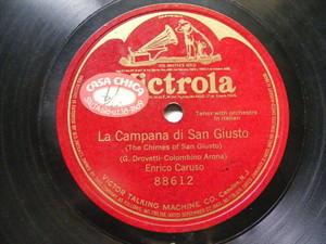 La Campana Di San Giusto.Enrico Caruso Victrola 88612 Fascist Hymn 78 Campana Di San Giusto