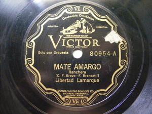 LIBERTAD LAMARQUE Victor 80954 78rpm MATE AMARGO / IDILIO TRUNCO