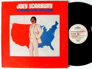 JOEY SCARBURY El Maximo heroe Americano ELEKTRA 208988 Arg PROMO LP 1981
