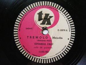 EDUARDO FALU Tk 10078 GUITAR 78rpm TREMOLO / LA CATAMARQUEÑA