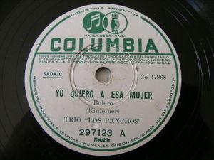 TRIO LOS PANCHOS Columbia 297123 78 YO QUIERO A ESA MUJER / AQUELLOS OJOS VERDES