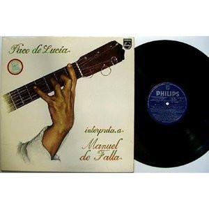 PACO DE LUCIA Interpreta a Manuel De Falla PHILIPS Spain LP