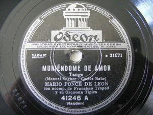 MARIO PONCE DE LEON w/FRANCISCO TROPOLI Orch ODEON 41246 TANGO 78 MURIENDOME AMO