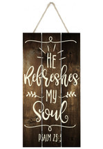 He refreshes my soul