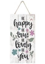 Be happy be true