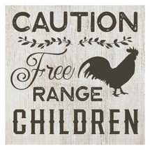 Caution - Free range children