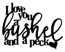 Bushel and a peck Word Art