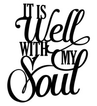 It is well with my soul Word Art