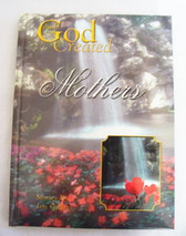 Book  ~  GOD CREATED MOTHERS  *  NEW