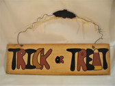 Halloween  ~  TRICK OR TREAT ... Wall Hanging  *  NEW From Our Retail Shop