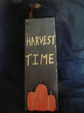 FALL WOOD PLAQUE  * HARVEST TIME *  NEW