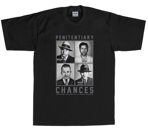 Streetwise PENITENTIARY CHANCES T-Shirt
