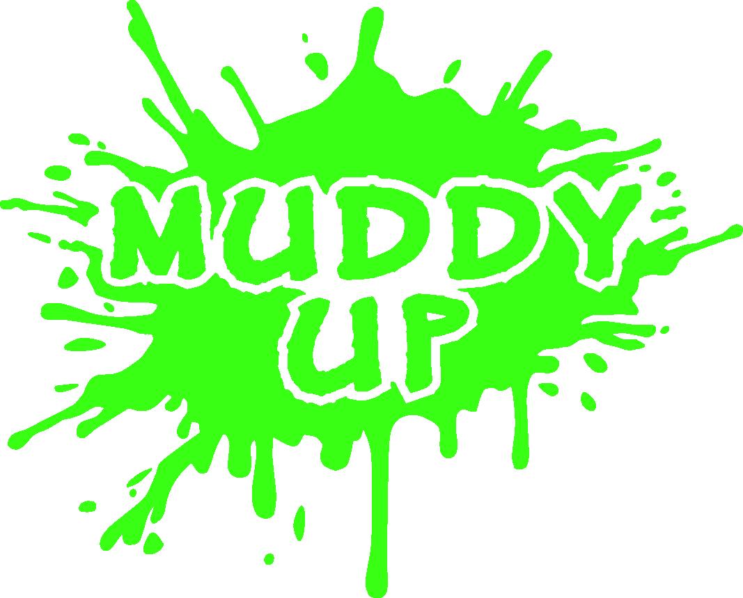 muddy up