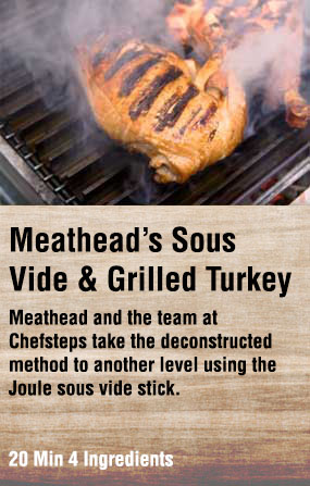 Sous Vide and Grilled Turkey