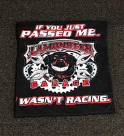 """Lamonster T-Shirt """"If You Just Passed Me, I Wasn't Racing"""" (LG-7007)"""