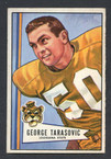 1952 Bowman Small Football # 094  George Tarasovic Pittsburgh Steelers EX
