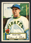 1952 Topps Baseball # 073 William Werle Pittsburgh Pirates VG-1