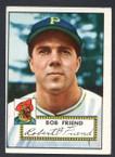 1952 Topps Baseball # 233 Bob Friend Pittsburgh Pirates VG-2