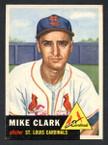 1953 Topps Baseball # 193  Mike Clark St. Louis Cardinals EX