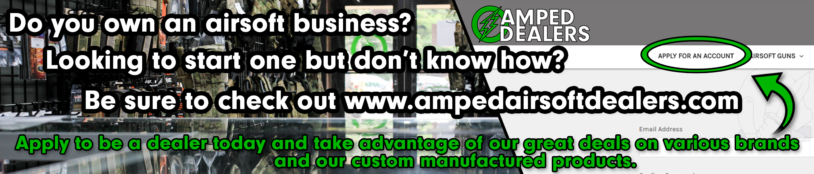 Become an Amped Airsoft Dealer Today!