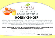 Honey Ginger, White Balsamic