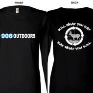 906 Outdoors Long Sleeve WOMENS - Kill what you Eat