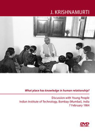What place has knowledge in human relationship?