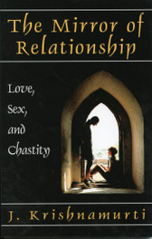 Mirror of Relationship, The: Love, Sex and Chastity