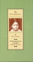 Boy Krishna. The (The first fourteen years in the life of J.Krishnamurti)