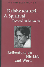Krishnamurti: A Spiritual Revolutionary