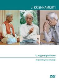 12. Kaj je religiozen um?