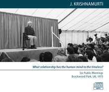 What relationship has the human mind to the timeless?  (MP3 Disc)