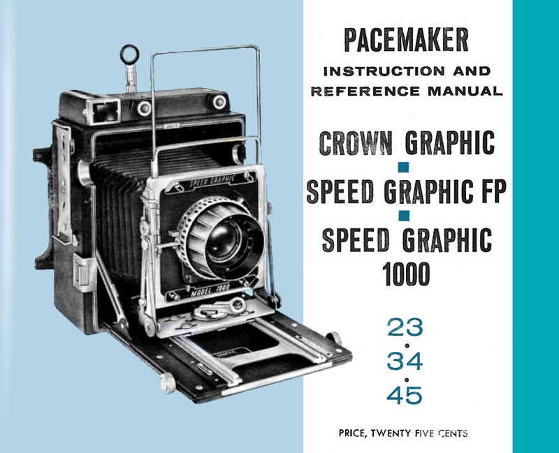 pacemaker instruction and reference manual for crown graphic speed rh surpluscameragear com Greenbrier Graphics Manual Written Manual Graphic