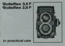 Rolleiflex 2.8F Instruction Manual - 'Rolleiflex 3,5F  2,8F in practical use' - Free Download