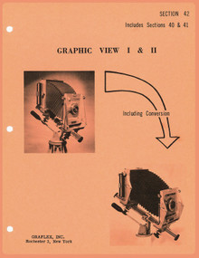SECTION 42 - Graflex Graphic View Camera I & II Service Instructions & Parts Catalog - Free Download