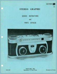 SECTION 11 - Graflex Stereo Graphic Camera Service Instructions & Parts Catalog - Free Download
