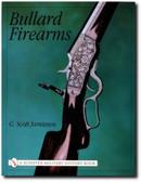 Bullard Firearms by G. Scott Jamieson