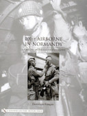 101st Airborne in Normandy:A History in Period Photographs by Dominique François