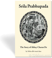 Srila Prabhupada: The Story of Abhay Charan De