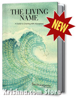 The Living Name: A Guide to Chanting With Absorption