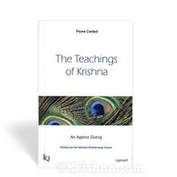 The Teachings of Krishna: An Ageless Dialog