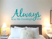 always kiss me goodnight wall sticker decal multiple sizes