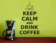 keep calm and drink coffee wall art quote