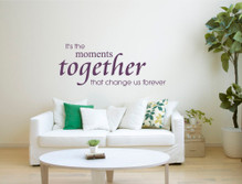 its the moments together wall sticker