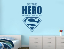 be the hero of your own story wall sticker blue