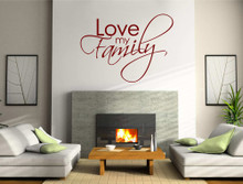 love my family wall decal quote multiple sizes