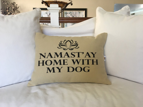 Namast'ay Home With My Dog in a Beautiful Beige colored fabric
